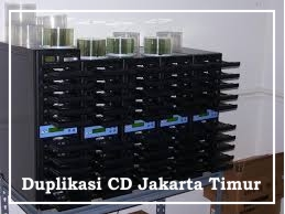 Duplikasi CD Jakarta Timur